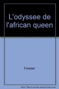 L'odyssée de l'African Queen