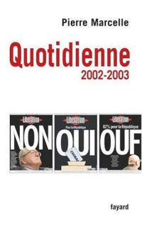 Quotidienne : Chroniques 2002-2003