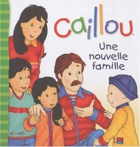 Caillou : Une nouvelle famille