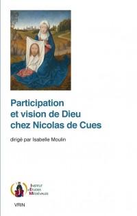 Participation et vision de Dieu chez Nicolas de Cues