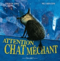 Attention, Chat Mechant