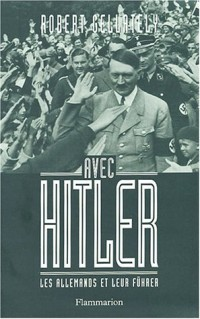 Avec Hitler : Les Allemands et leur Führer