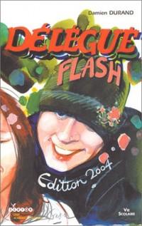Délégué flash, édition 2004