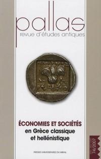 Pallas, N° 74 : Economies et sociétés en Grèce classique et hellénistique