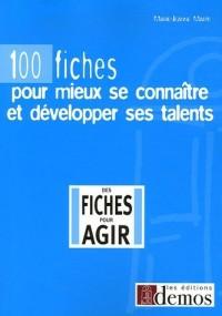100 fiches pour mieux se connaître et développer ses talents
