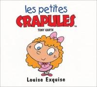 Louise Exquise (Les petites crapules)