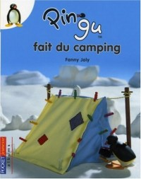 Pingu, Tome 7 : Pingu fait du camping