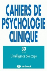 Cahiers de Psychologie Clinique 20081 - N.30 l'Intelligence des Corps