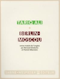 Berlin ; Moscou, la peur des miroirs