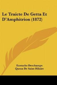 Le Traicte de Getta Et D'Amphitrion (1872)