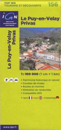 Le Puy-en-Velay Privas : 1/100 000