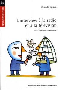L' interview à la radio et à la télévision