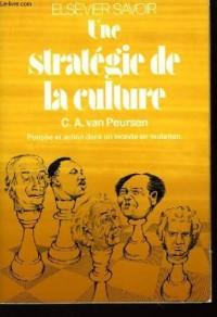 Une Stratégie de la culture