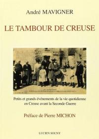 Le Tambour de Creuse