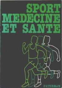 Sport, médecine et santé