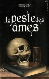 La peste des âmes
