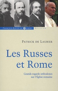 Les Russes et Rome : Quelques regards orthodoxes sur l'Eglise romaine