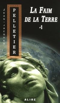 La Faim de la Terre T1 - les Gestionnaires de l'Apocalypse 4