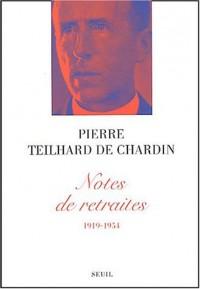 Notes de retraites, 1919-1954