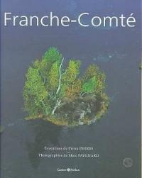Franche-Comté (Version Sous Coffret)