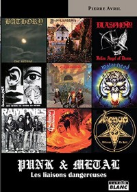 Punk & metal, des liaisons dangeureuses