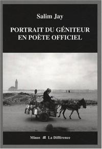 Portrait du géniteur en poète officiel