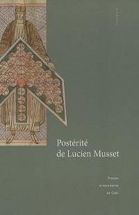 Postérité de Lucien Musset : Actes de la journée d'études du 26 novembre 2005