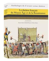 Le théâtre français du Moyen Age et de la Renaissance