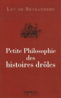 Petite Philosophie des histoires drôles