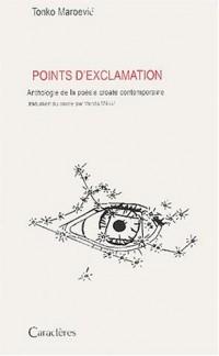 Points d'exclamation : Anthologie de la poésie croate contemporaine