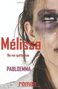 Mélissa: Ne me quitte pas