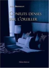 Conflits denses sur l'oreiller
