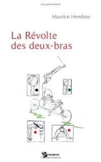 La révolte des deux-bras