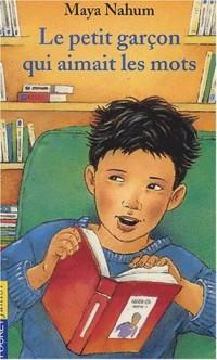 Le petit garçon qui aimait les mots