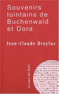 Souvenirs lointains de Buchenwald et Dora