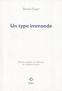 Un type immonde