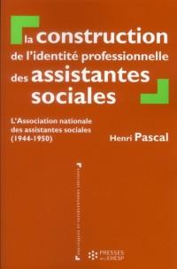 Construction de l Identité Professionnelle des Assistantes Sociales