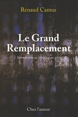 Le Grand Remplacement, Introduction au remplacisme global