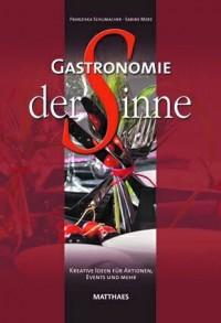 Gastronomie der Sinne