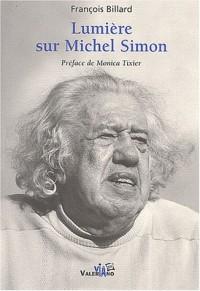 Lumière sur Michel Simon
