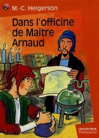 Dans l'officine de maitre Arnaud