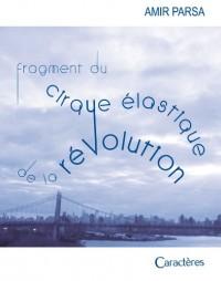 Fragment du cirque élastique de la révolution
