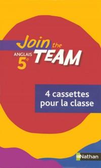 Join the Team 5e 4 K7 Audio Our la Classe