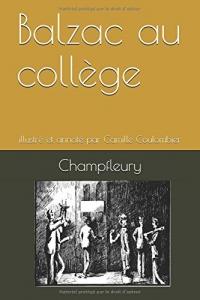 Balzac au collège: illustré et annoté par Camille Coulombier