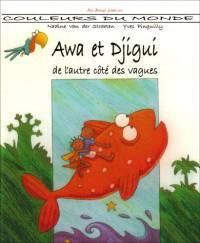 Awa et Djigui de l'autre côté des vagues
