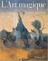 L'art magique : Une histoire de l'art