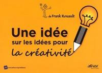 Une idée sur les idées pour la créativité