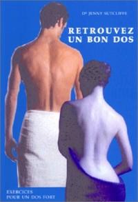 Faites-vous un dos solide : Exercices pour un dos fort