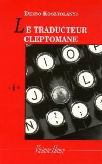 Le traducteur cleptomane