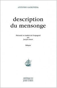 Description du mensonge : Edition bilingue français-espagnol